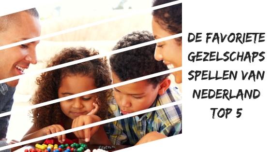 Nederlands 5 favoriete gezelschapspellen!
