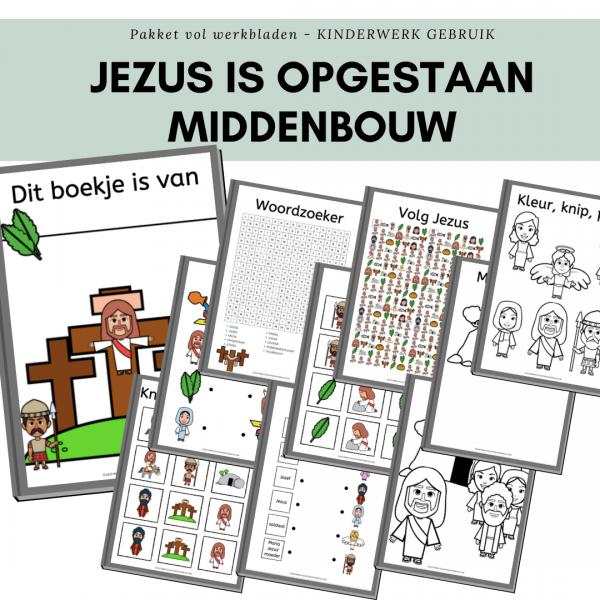 jezus is opgestaan werkboekje middenbouw