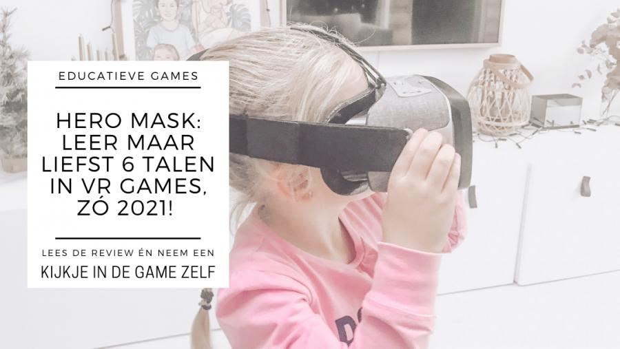 HeroMask, leer 6 nieuwe talen in een VR gaming omgeving!